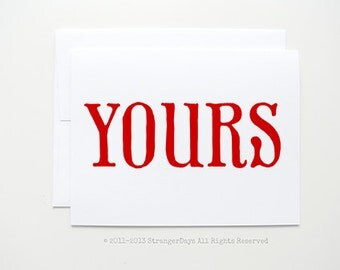 """Valentine Card """" yours"""" Greeting card. I love you card."""
