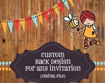 ADD a CUSTOM back design to  your invitation - The Honey Bee Press