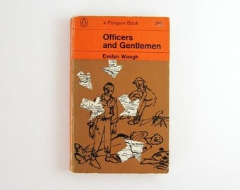 Officers and Gentlemen - Evelyn Waugh - Vintage Penguin Book - Orange Paperback Book - British Mid Century - Illustrated Cover Art Book