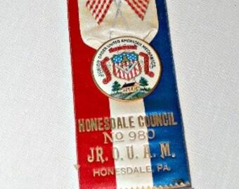 Vintage Patriotic Red White Blue Ribbon Mechanic's BADGE Jr. O.U.A.M Honesdale PA Council