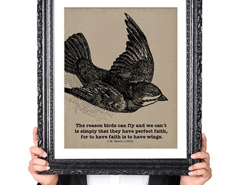 To have FAITH is to have WINGS, J M Barrie, Author of Peter Pan Quote, Inspirational Quote, Childrens Decor, Library Decor, 8x10