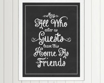 May All Who Enter As Guests Leave As Friends - print - Guest Room, Quote, Sign, Vintage, Decor, Art