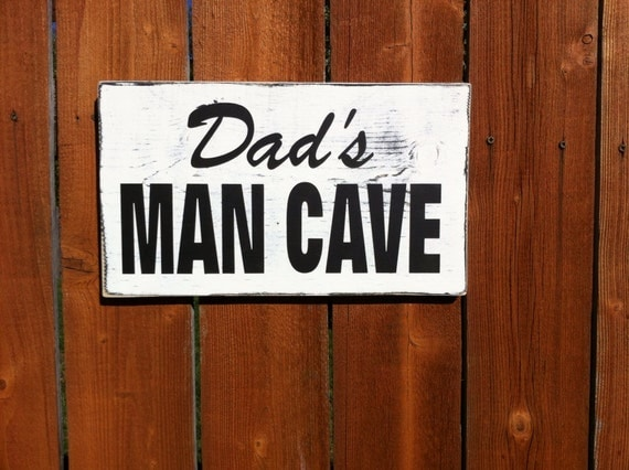 Rustic Man Cave Sign : Items similar to dad s man cave sign father day gifts