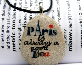 Audrey Hepburn, Audrey Hepburn quote, Audrey Hepburn necklace,Paris necklace,Paris is always a good idea,Paris jewelry,quote necklace, stone