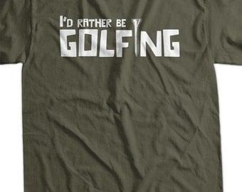 I'd Rather Be Golfing Golf Tee Screen Printed T-Shirt Tee Shirt T Shirt Mens Ladies Womens Youth Kids Funny Geek
