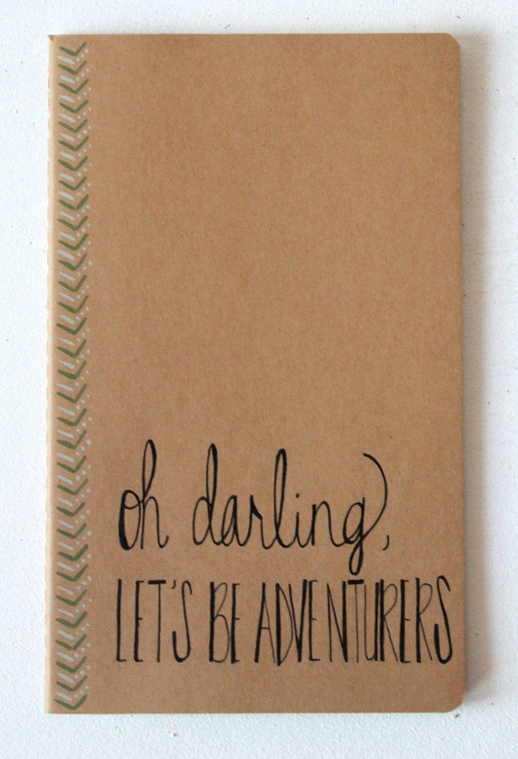 Travel Journal Oh Darling Let's Be Adventurers • Gift Under 25 Stocking Stuffer • Gifts for Her Traveler • Calligraphy Mint Green Moleskin