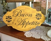 Buon Appetito or Bon Appetit Sign, Handpainted Wood Buon Appetito or Bon Appetit Sign, Buon Appetito or Bon Appetit Sign in Custom Colors