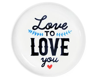 Love to love you Hand Illustrated Plate by Mimology