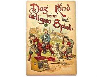 1921 GERMAN Children's Book Dag Kind beim artigen Spiel 12 Pages