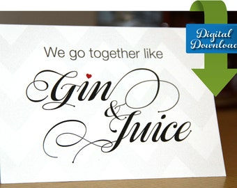 Gin and Juice - Romantic Card - Funny Card - Romantic Card - Cocktail Card - Valentines Day Card - Romantic Cocktail Card - Digital Download