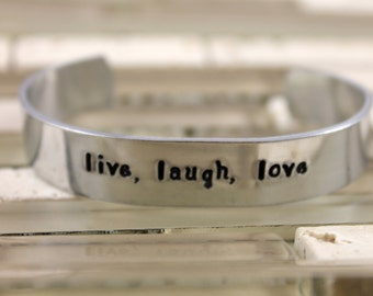 Live Laugh Love Bracelet / Mother's Day Gift / Best Friend Gift / BFF Gift / Custom Hand Stamped Aluminum Bracelet / Friend Birthday Gift