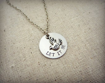 Let It Be Hand Stamped Silver Charm Necklace with Bird Charm