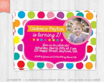 Polka Dot Birthday Invitation - Girl - Photo - Printable File - Colorful