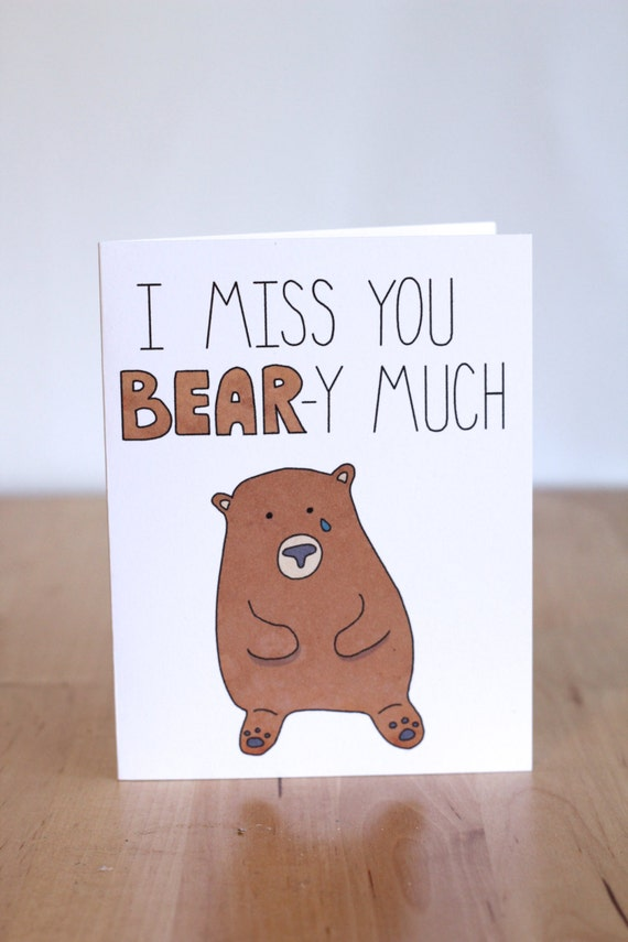 Items similar to I Miss You Bear - y Very Much. Pun. Cute ...