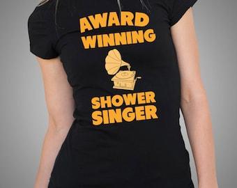Award Winning Shower Singer T Shirt Funny Gramophone Shirt Funny Ladies Tees Woman Top