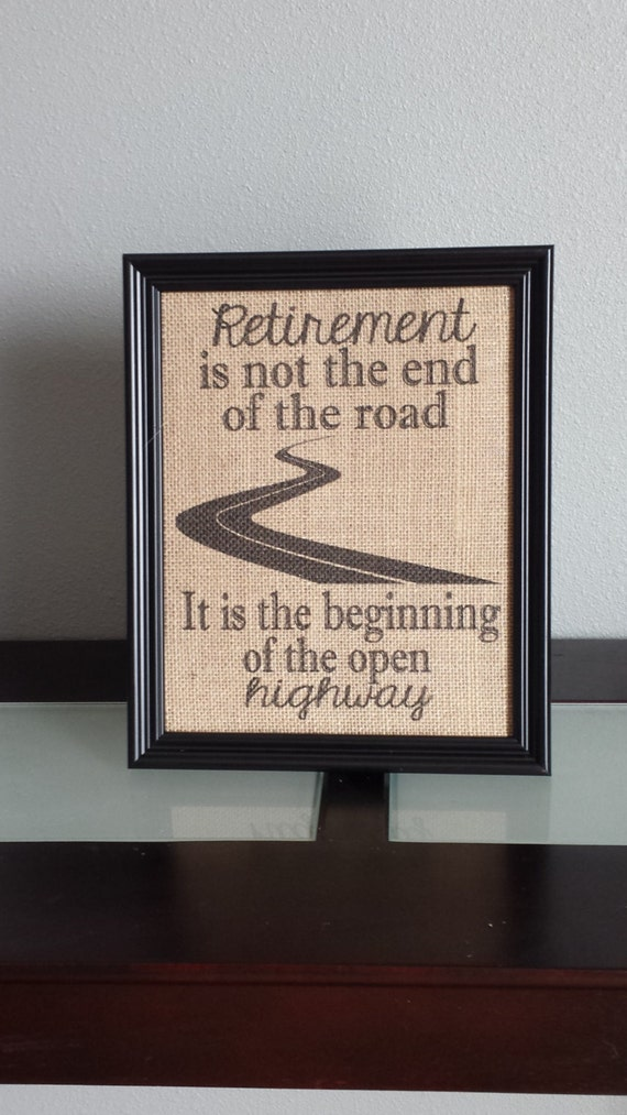 Framed burlap print retirement print retirement is not the for High end gifts for women