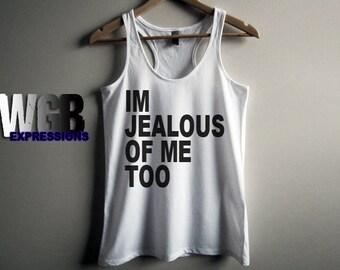 Im jealous of me too womans tank top white