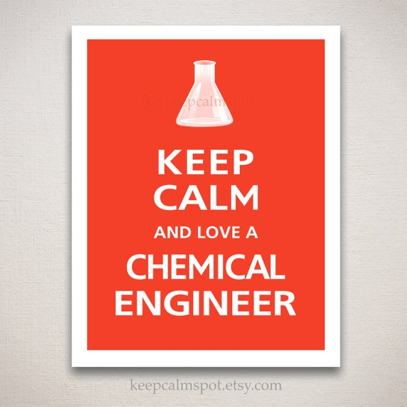 Items similar to Keep Calm and Love A CHEMICAL ENGINEER Typography ...