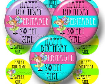 Editable, Girls, Happy Birthday, 1 Inch Circles, Bottle Cap Images, Digital Collage Sheet, (No.1) Cupcake Toppers, Decorations, Bottle Caps