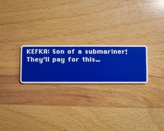 Kefka - Son of a Submariner - Final Fantasy VI Dialog Box