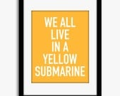 8x10 Beatles Custom Art Print. Yellow Submarine The Beatles Song Lyrics. Modern Home Decor Typographic Art. Yellow White (068)