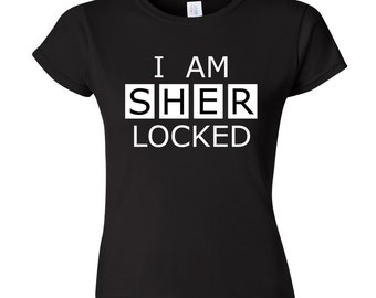 BBC Sherlock – I Am SHERlocked t shirt – Sherlock cosplay / fandom clothing – geek shirt
