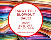 BLOWOUT SALE // Giant Dwarf Fancy Felt // Cut To Order // 9 X 12 Inches // 50 Pieces