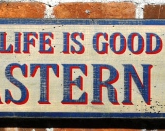 Life is Good on the Eastern Shore Sign, Crab Sign, Seaside Decor, Coastal Living Decor Rustic Hand Made Vintage Wooden Sign WWS000054