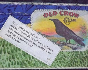 Fabric post card. Crow post card. Collage art. Fiber art.