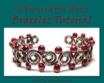 Twist of the Wrist Copper Bracelet Tutorial-Wirewrapped Bracelet with Pearls