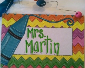 Hand personalized chevron and crayon teachers classroom sign