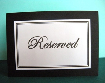 Two 5x7 Tent Folded Reserved Table Signs in Black and White READY TO SHIP