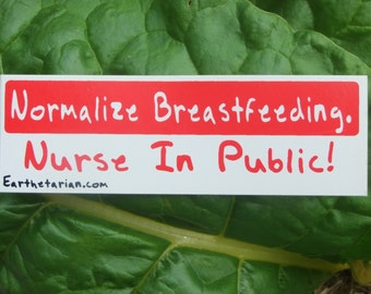 Breast Feeding Advocacy Sticker  - nursing, breastfeeding, advocacy, FREE shipping