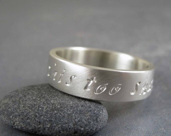 This too shall pass - Sterling silver ring with inscription - 6mm wide, inspirational ring, encouragement, message ring