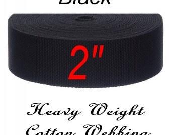 """10 YARDS - 2"""" - COTTON Canvas Webbing, 2 inch. BLACK"""