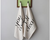 Tea(m) Towels - tea towel set of 2 - cook and clean - wedding gift / hostess gift - kitchen towels - his and hers - Valentine's Day gift