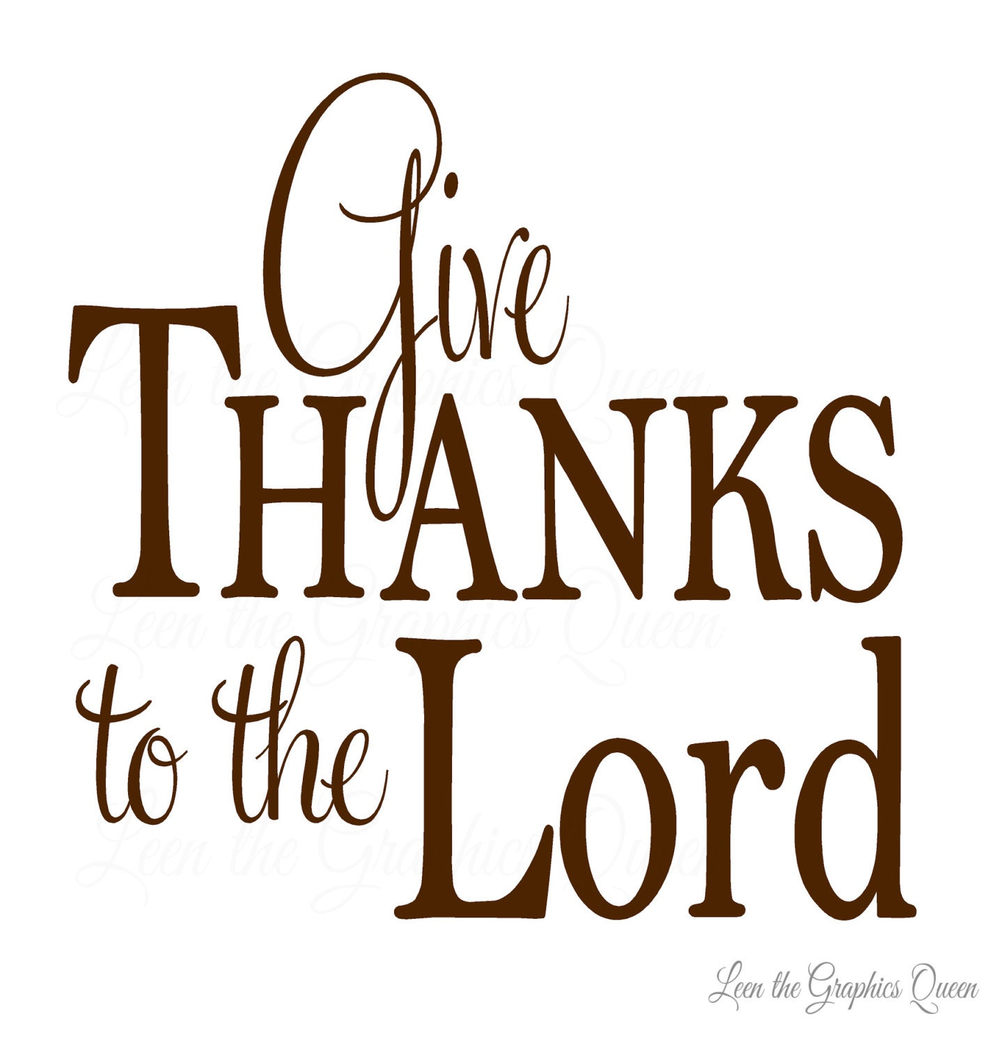 Give Thanks To The Lord Wall Decal Religious Saying