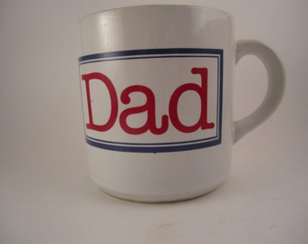 Vintage Dad WITH A CAPITAL D England Don G. Wilson out of my mind for you DAD Coffee Cup Mug