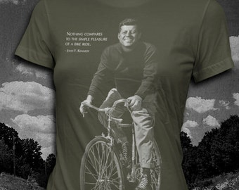 John F. Kennedy Bicycle quote Womens t-shirt Softstyle President T-shirt