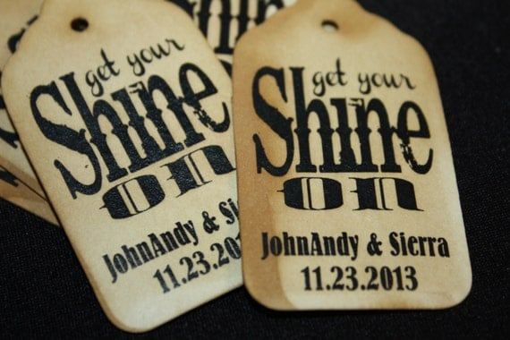 100 Get Your Shine On Wedding Favor or Party Favor Tag
