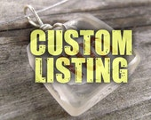 Custom Listing for Kathy