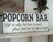 POPCORN BAR, Wedding Signs, Life is salty but love is sweet, Rustic Wedding Signs, 7 x 18