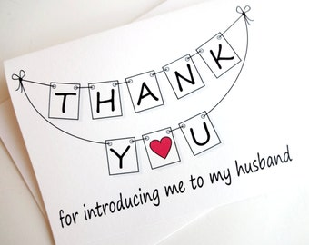 Wedding Thank You Card - Thank You for introducing me to my husband