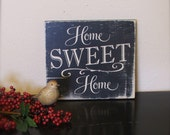 Hand painted sign on reclaimed wood - Home Sweet Home