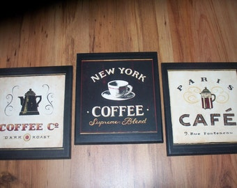 Coffee 3pc Plaques, Kitchen wall decor bistro shop signs, Paris Cafe, New York