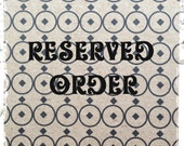 RESERVED ORDER