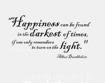 Wall Decal Harry Potter Happiness Quote by Dumbledore 003