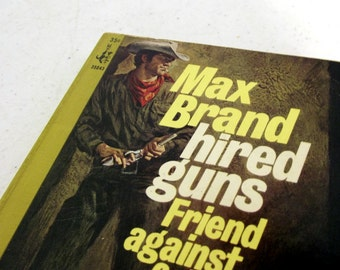 1965 Hired Guns by Max Brand  -- Collectible Western Pocket Book -- great for Ranch Country Home Decor