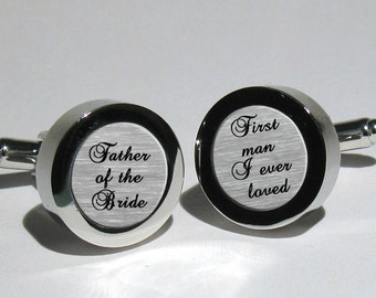 Father of the Bride Custom Wedding cufflinks for dad,Personalized gift,brides gift to dad,First man I ever loved