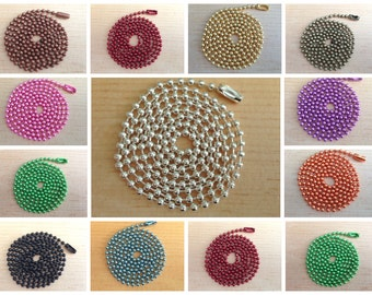 25 Colored Ball Chains. Mix and Match any color. Great for pendants.